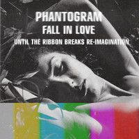 Phantogram - Fall In Love (Until The Ribbon Breaks Reimagination) by UntilTheRibbonBreaks on SoundCloud