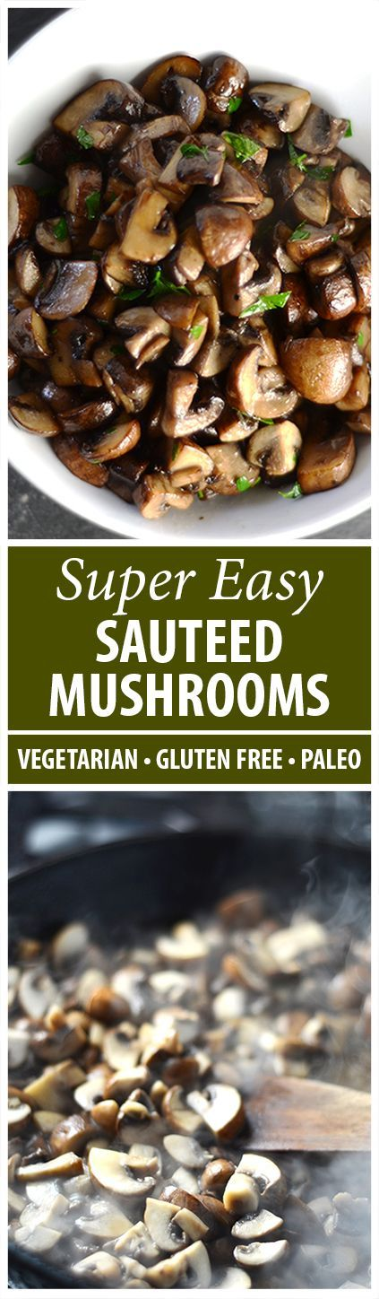 Earthy and meaty, this Sauteed Mushrooms Recipe adds depth to so many dishes. Only 4 Ingredients! Gluten Free, Paleo, Low Carb too!