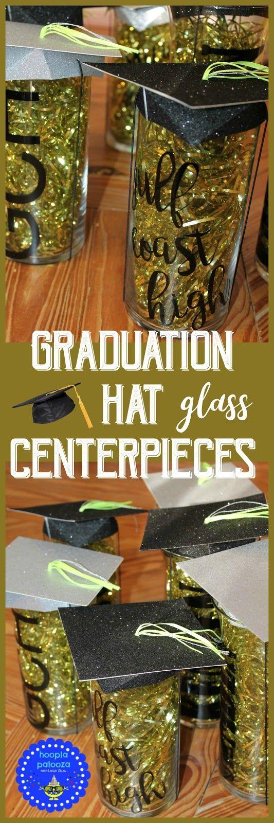 hoopla palooza: graduation glass hat centerpieces