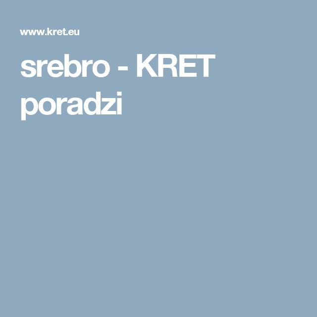srebro - KRET poradzi