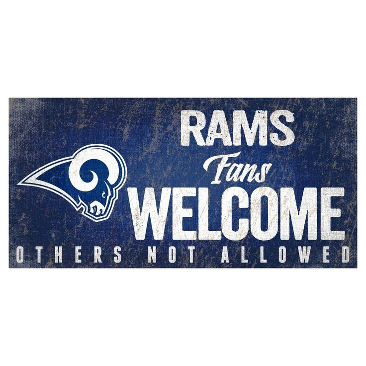 NFL Los Angeles Rams Fans Welcome Sign