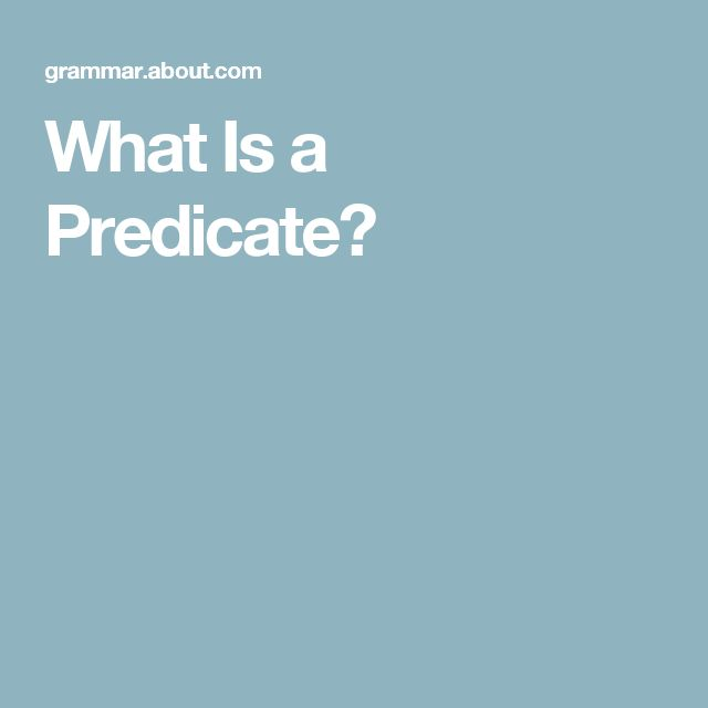 What Is a Predicate?