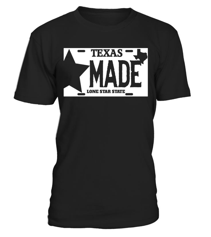 Texas Made Lone Star License Plate T-Shirt  Funny Texas T-shirt, Best Texas T-shirt