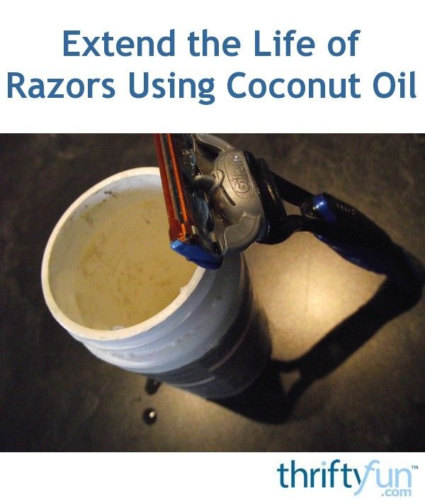If you prefer using razor blades for a nice close shave, store them in coconut oil.