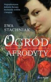 Polecam!    Ogród Afrodyty,Eva Stachniak was born in Wroclaw, Poland. She moved to Canada in 1981 and has worked for Radio Canada International and Sheridan College, where she taught English and humanities.