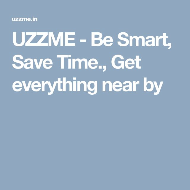 UZZME - Be Smart, Save Time., Get everything near by