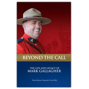 $20.00 Beyond the Call - The Life and Legacy of Mark Gallagher. 100% of the proceeds from the sale this book will go toward the construction of a 15 classroom Vocational Trade School in Haiti. Available at www.themountieshop.ca