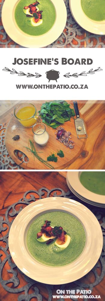 Warm Spinach Soup. 500 ml Vegetable Stock, 200 g Spinach, 200 ml Double Cream,  Garlic Clove, Red onion, Herbs, Salt and Pepper  - Heat in a Pot - Blend Together - Serve with boiled egg and crispy bacon. Recipe from Josefines Board and http://www.onthepatio.co.za