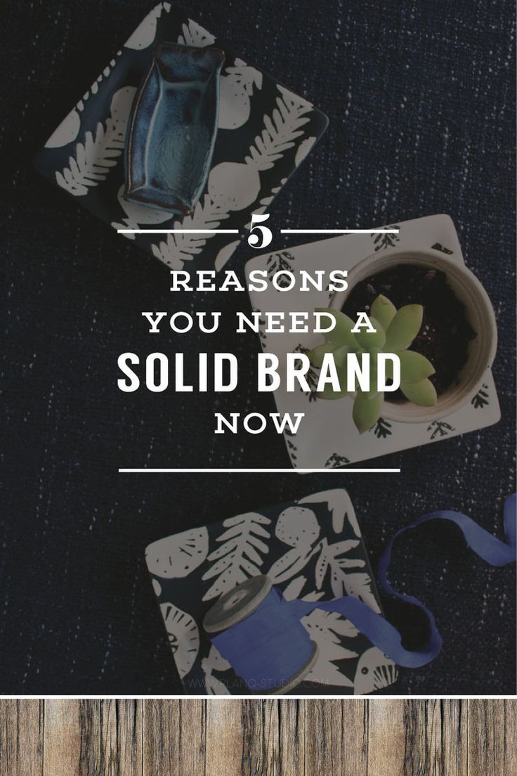 5 Reasons You Need A Solid Brand Now | Planq Studio | branding, prop styling, photo styling, visual marketing, visual branding, brand photography, blog photography