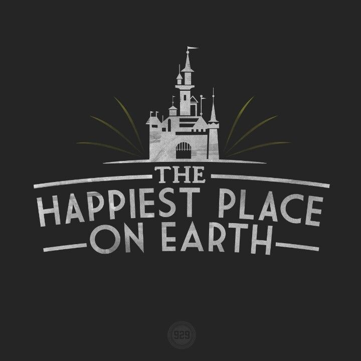 """The Happiest Place on Earth"" -"