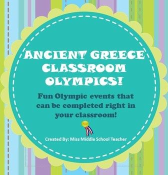 Ancient Greece Olympics for the Classroom: A fun way to help students understand the competitive spirit and athleticism that were such a part of ancient Greek culture. I use this after students learn about the Greek city-states and their contributions. Students become a member of an ancient Greek polis (city-state) and work in groups or 4-5 to compete against other teams.  The events are similar to Minute-To-Win-It type challenges and can be completed within the classroom.