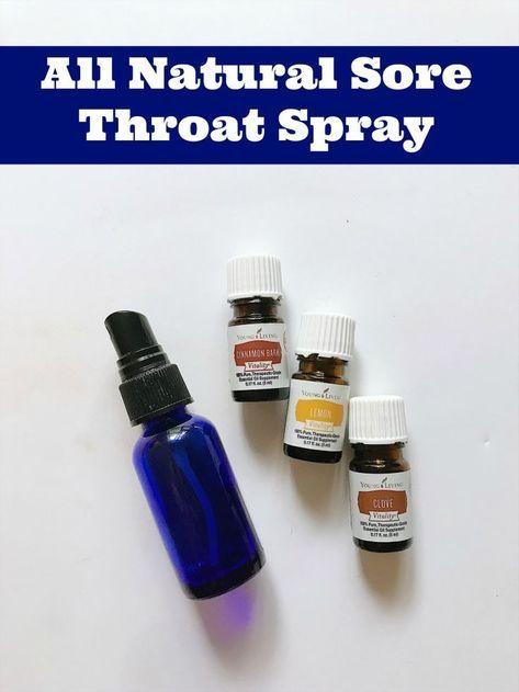 Home Remedy Sore Throat Spray Oils For Sore Throat