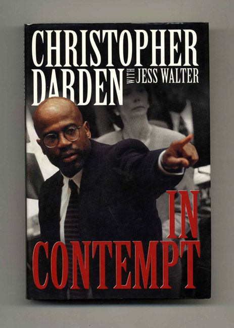 christopher daren with jess walter in contempt | In Contempt - 1st Edition/1st Printing | Christopher Darden, Jess ...