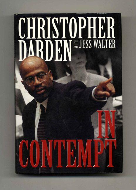 christopher daren with jess walter in contempt | In Contempt - 1st Edition/1st Printing | Christopher Darden, Jess ...