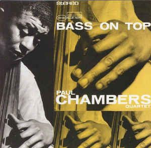 Paul Chambers Quartet - Bass On Top: buy CD, Album, RE, RM at Discogs