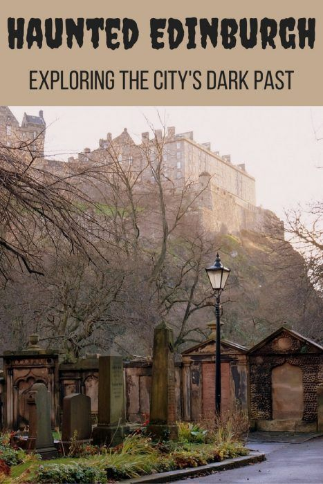 Edinburgh's Most Haunted: Tours and Walks Exploring the City's Dark Past #deadlive #haunted #ghosttours #spooky http://thatbackpacker.com/2016/10/21/edinburgh-haunted-tours-and-ghost-walks/