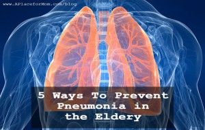 5 Ways to Prevent Pneumonia in the Elderly