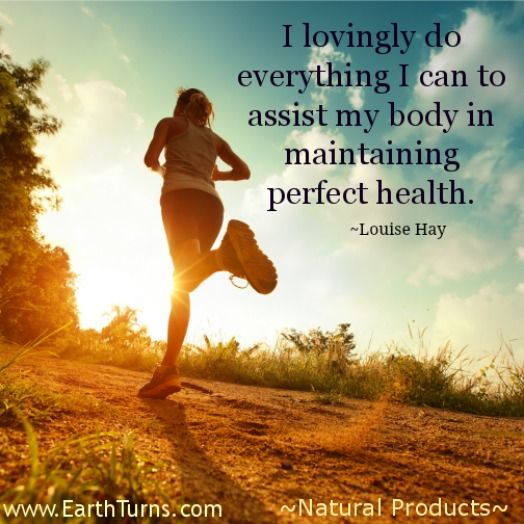 'I lovingly do everything I can to assist my body in maintaining perfect health.' - Louise Hay  #inspiration