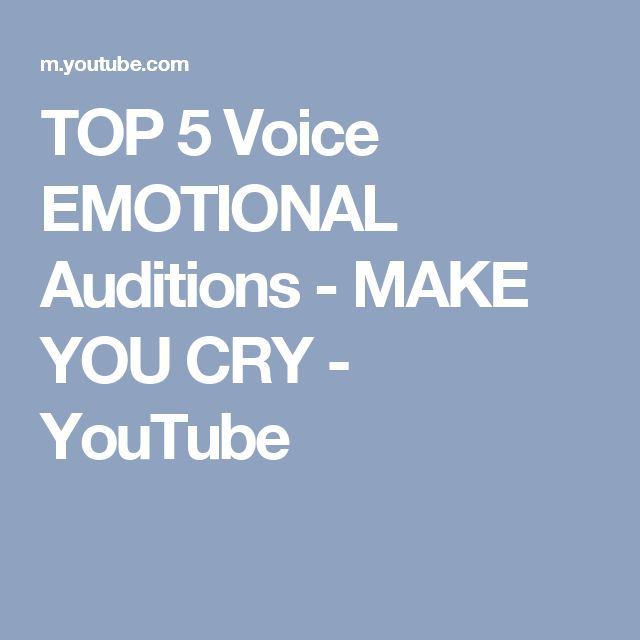 TOP 5 Voice EMOTIONAL Auditions - MAKE YOU CRY - YouTube
