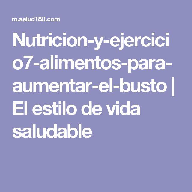 Nutricion-y-ejercicio7-alimentos-para-aumentar-el-busto | El estilo de vida saludable