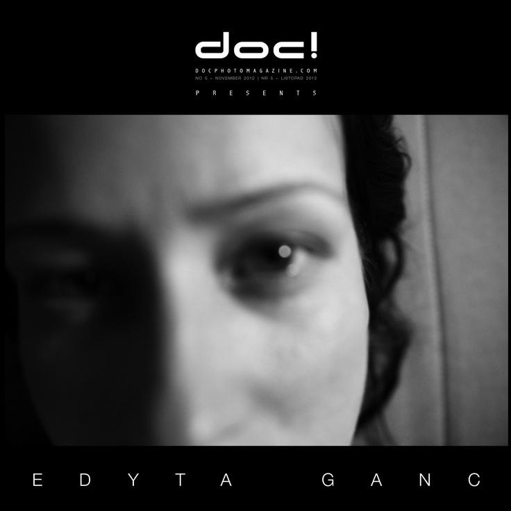 """doc! photo magazine presents: """"Life in Progress"""" by Edyta Ganc, #5, pp. 145-159"""