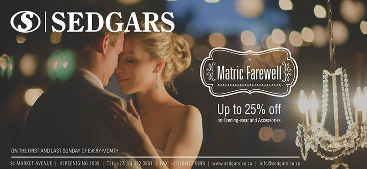 Sedgars Matric Farewell advertisement