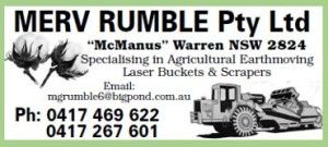 Phone Merv Rumble  at Merv Rumble Earthmoving  Phone 0417 469 622  or 0417 267 601 Email:mgrumble6@bigpond.com.au 'McManus' Warren  NSW 2824 - Specialising in Agricultural Earthmoving, Laser Buckets and Scrapers