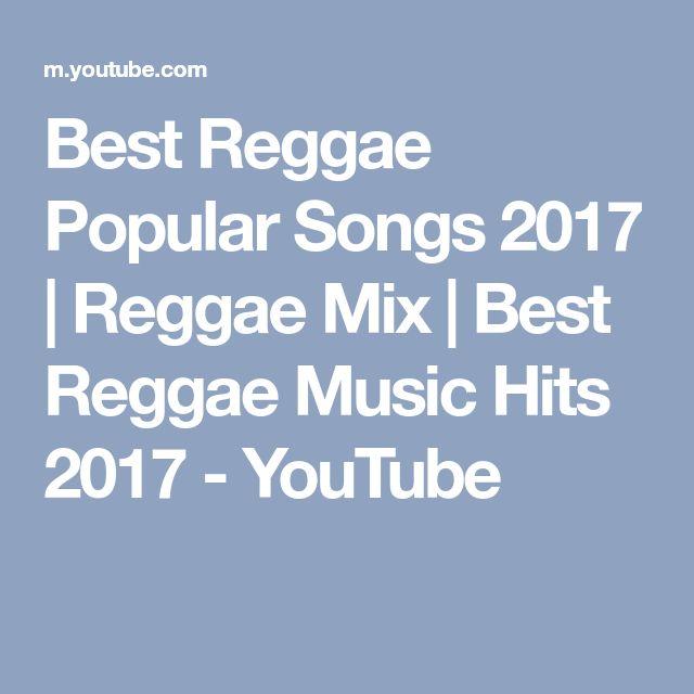 Best Reggae Popular Songs 2017 | Reggae Mix | Best Reggae Music Hits 2017 - YouTube