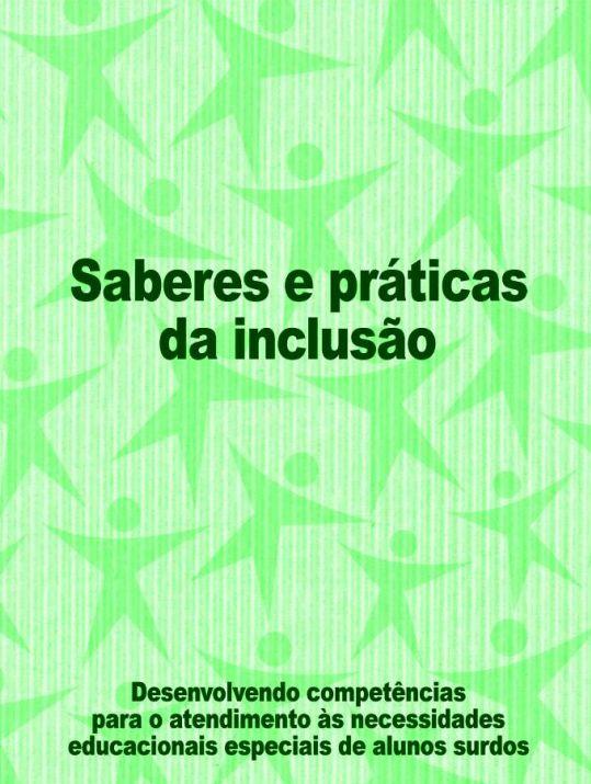 Desenvolvimento competências de atendimento NEE alunos surdos - publicação Brasil - 2006