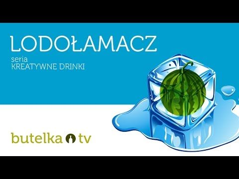 LODOŁAMACZ - łatwy i oryginalny drink