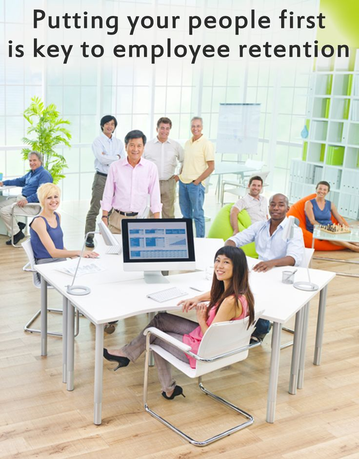 Putting your people first is the key to success when it comes to retaining your employees
