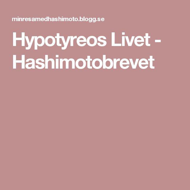 Hypotyreos Livet - Hashimotobrevet