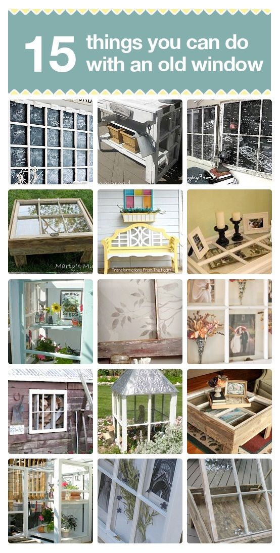 15 great idea for repurposing an old window. I've got one in my dining room! I made it into a frame with a different black and white photograph from my college photography class in each pane.