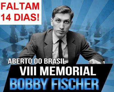 Reino de Caíssa: VIII Mem. Bobby Fischer - Faltam 14 dias!