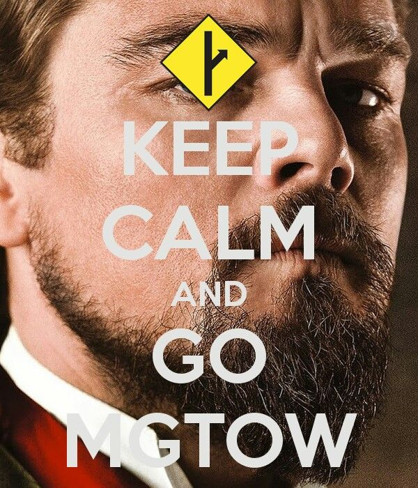 Keep calm and go MGTOW