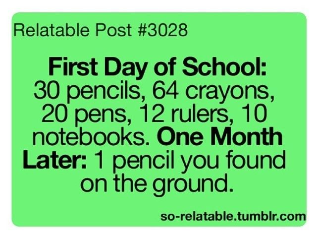 "Pretty much, I start with about 20 pens and by the following week I'm like, can I ""borrow"" a pen please :) xx"