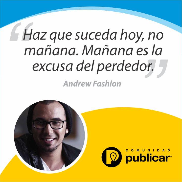 #FraseDelDía Tome iniciativa, arriésguese y observe nuevos caminos. Emprenda HOY sus proyectos y ponga en marcha sus ideas, no las deje para mañana.