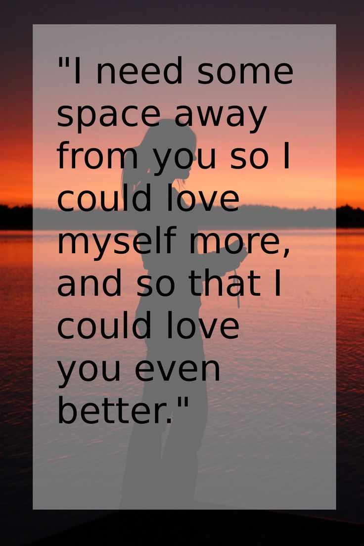 Best 25 Needing space quotes ideas on Pinterest