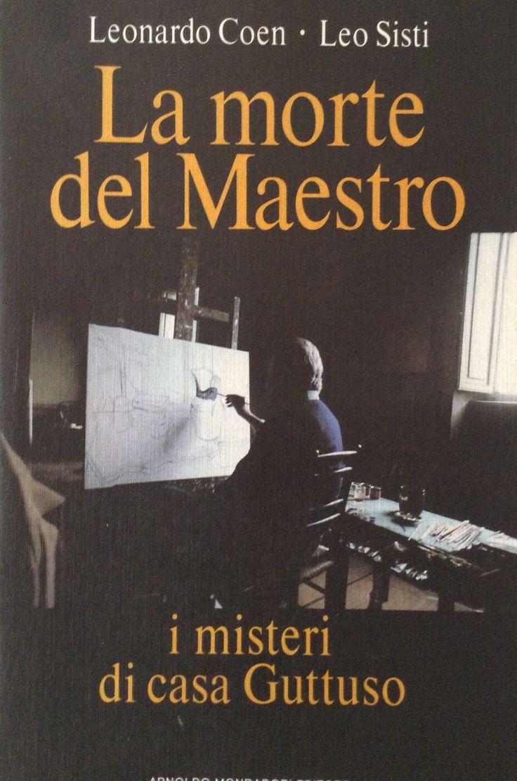 La morte del maestro: i misteri di casa Guttuso