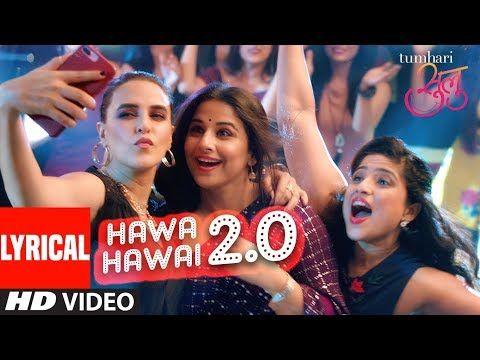 "Tumhari Sulu:  ""Hawa Hawai 2.0"" Video (With Lyrics) | Vidya Balan | Vidya Balan Neha Dhupia"