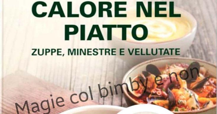 Calore nel piatto!!! 2018-01-27.pdfDal gruppo Magie col bimby e non