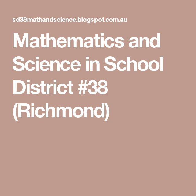 Mathematics and Science in School District #38 (Richmond)