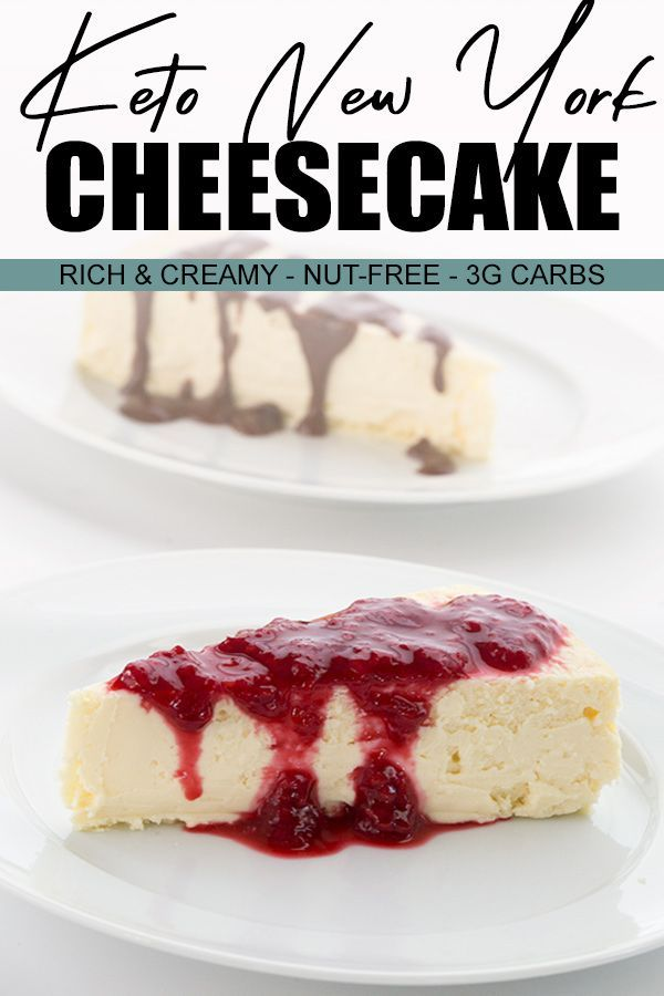 New York Style Keto Cheesecake Low Carb Cheesecake Low Carb Cheesecake Recipe Keto Cheesecake