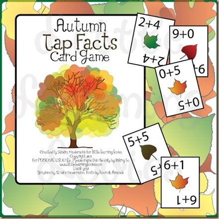 Autumn Tap Facts Card Game: For learning or reviewing addition facts with sums up to ten.