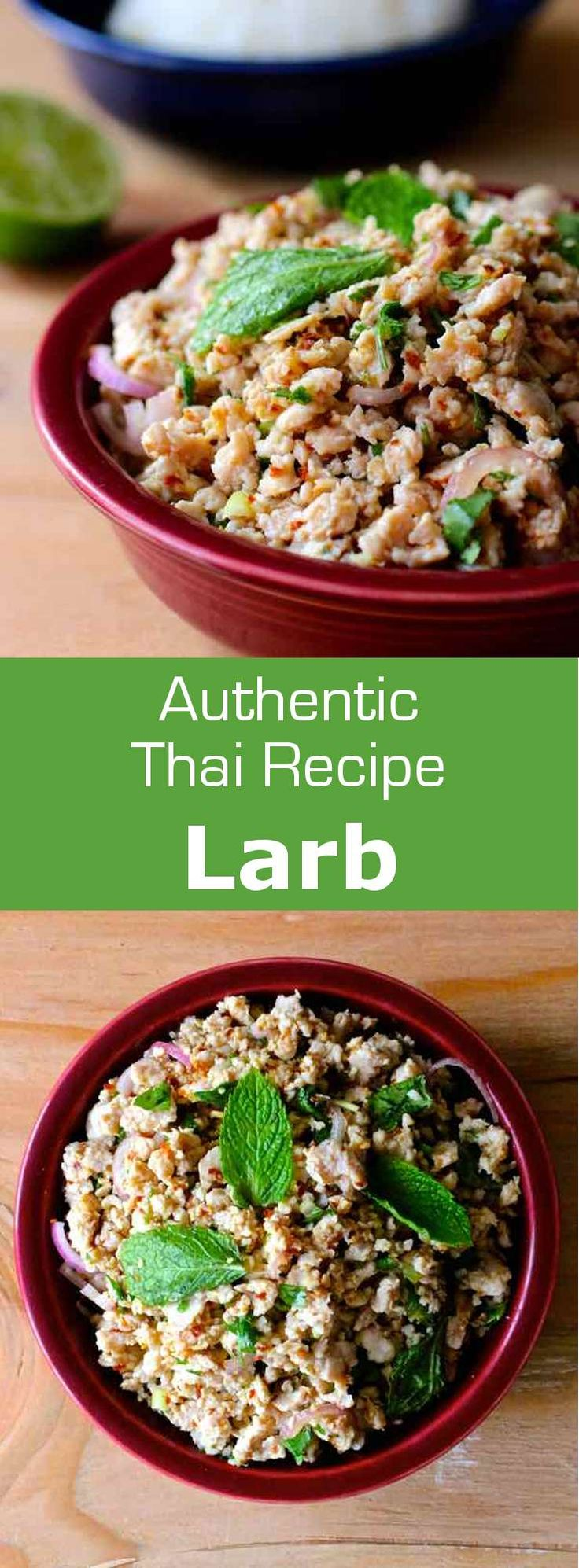 Larb is a delicious Thai and Laotian salad composed of ground meat, lime juice, fish sauce, shallots, herbs, chili powder and toasted ground sticky rice.