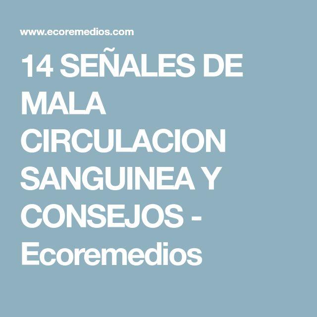 14 SEÑALES DE MALA CIRCULACION SANGUINEA Y CONSEJOS - Ecoremedios