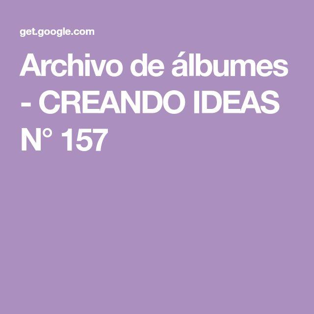 Archivo de álbumes - CREANDO IDEAS N° 157