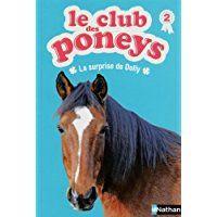 Le club des poneys : La surprise de Dolly (02)
