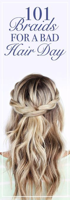 101 Braids That Will Save Your Bad Hair Day