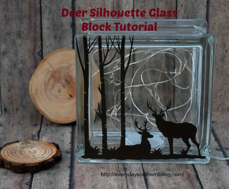 Deer Silhouette Glass Block Tutorial - Everyday Southern Living